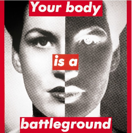 Untitled (your body is a battleground), 1989 - Barbara Kruger