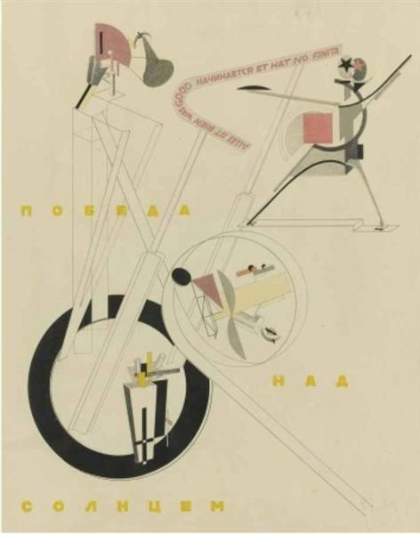 Victory over the Sun: All is well that begins well and has no end, 1913 - El Lissitzky