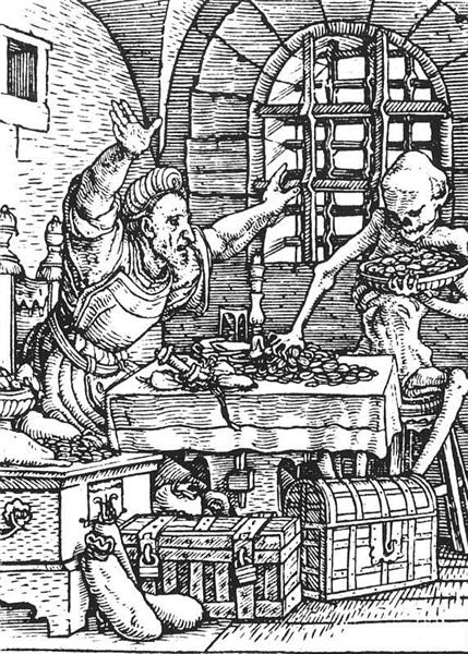 Death and the Miser, from The Dance of Death, 1523 - Hans Holbein the Younger