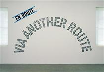En Route: Via Another Route - Lawrence Weiner
