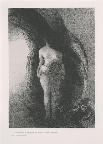 I am still the great Isis! None has yet lifted my veil! My fruit is the Sun! (plate 16), 1896 - Odilon Redon