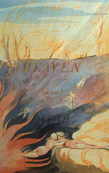 The marriage of Heaven  & Hell, 1790 - 1793 - William Blake